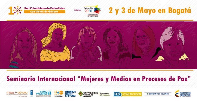 """""""Seminario internacional: Las mujeres y los medios en los procesos de paz"""""""